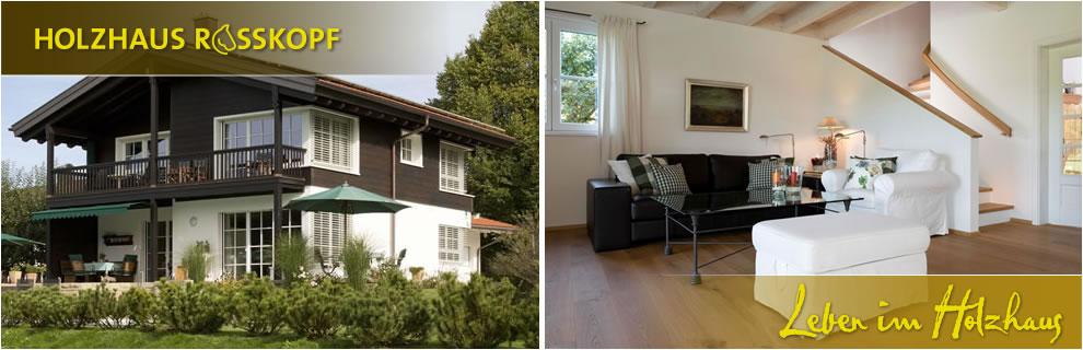 holzhaus fertighaus und blockhaus holzhaus rosskopf. Black Bedroom Furniture Sets. Home Design Ideas